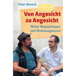 Von Angesicht zu Angesicht: eBook von Peter Wunsch