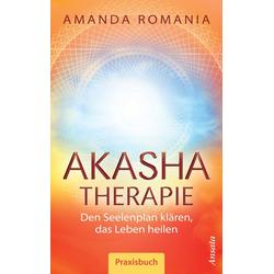 Akasha-Therapie: eBook von Amanda Romania