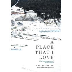 A Place That I Love als Buch von Walter Kitter