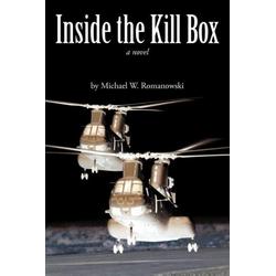 Inside the Kill Box als Taschenbuch von Michael W. Romanowski