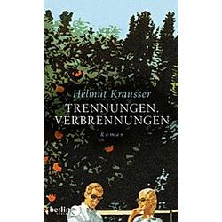 Trennungen  Verbrennungen. Helmut Krausser  - Buch