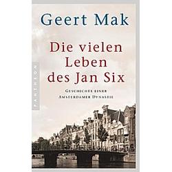 Die vielen Leben des Jan Six. Geert Mak  - Buch