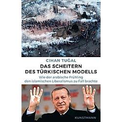 Das Scheitern des türkischen Modells. Cihan Tugal  - Buch