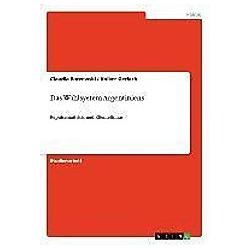 Das Wahlsystem Argentiniens. Volker Gerlach  Claudia Baczewski  - Buch