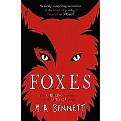 STAGS: FOXES. M. A. Bennett  - Buch