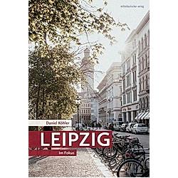 Leipzig. Anne-Katrin Hutschenreuter  - Buch