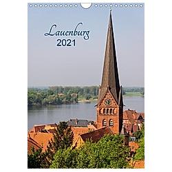 Lauenburg 2021 (Wandkalender 2021 DIN A4 hoch)