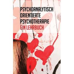 Psychoanalytisch orientierte Psychotherapie: Buch von
