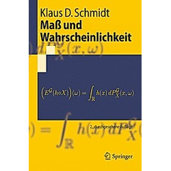 Maß und Wahrscheinlichkeit. Klaus D. Schmidt  - Buch