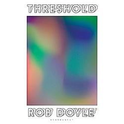 Threshold. Rob Doyle  - Buch