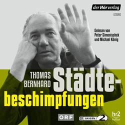 Städtebeschimpfungen als Hörbuch Download von Thomas Bernhard