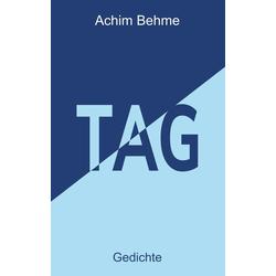 TAG als Buch von Achim Behme