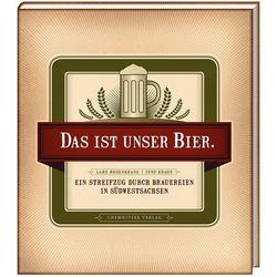 Das ist unser Bier als Buch von Jens Kraus/ Lars Rosenkranz