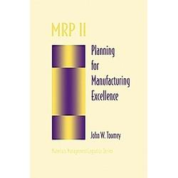 MRP II. John W. Toomey  - Buch