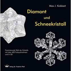 Diamant und Schneekristall: Buch von Max J. Kobbert