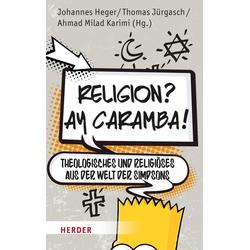 Religion? Ay Caramba!: eBook von