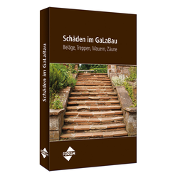 Schäden im GaLaBau - Beläge Treppen Mauern Zäune als Buch von