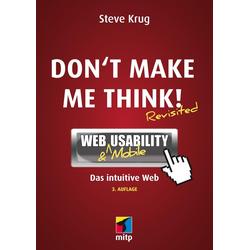 Don't make me think! als Buch von Steve Krug