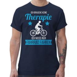 Shirtracer T-Shirt Ich brauche keine Therapie ich muss nur Fahrrad fahren weiß - Radsport - Herren Premium T-Shirt L