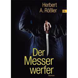 Der Messerwerfer als Buch von Herbert A. Rößler