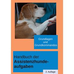 Handbuch der Assistenzhundeaufgaben: eBook von Katharina Küsters