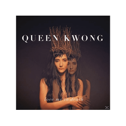Queen Kwong - Love Me To Death (CD)