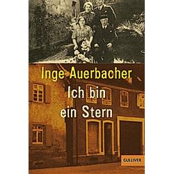 Ich bin ein Stern. Inge Auerbacher  - Buch
