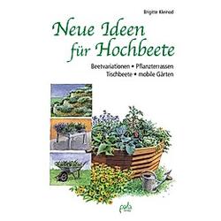 Neue Ideen für Hochbeete. Brigitte Kleinod  - Buch