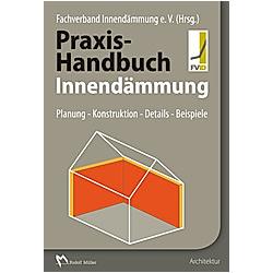 Praxis-Handbuch Innendämmung - Buch