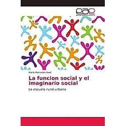 La funcion social y el imaginario social