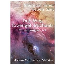 Der Weg Erzengel Michaels 1-3