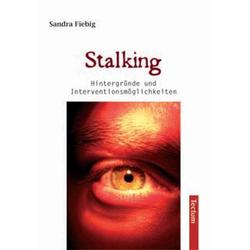 Stalking als Buch von Sandra Fiebig
