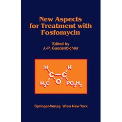 New Aspects for Treatment with Fosfomycin als Buch von