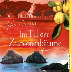 Im Tal der Zitronenbäume als Hörbuch Download von Sofia Caspari
