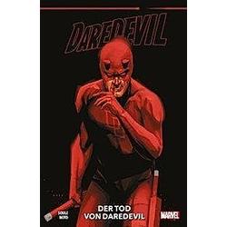 Daredevil: Der Tod von Daredevil. Phil Noto  Charles Soule  - Buch