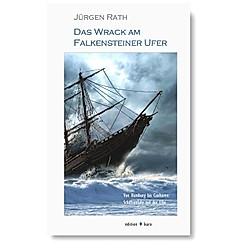 Das Wrack am Falkensteiner Ufer. Jürgen Rath  - Buch