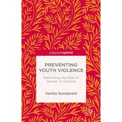 Preventing Youth Violence: eBook von V. Sundaram