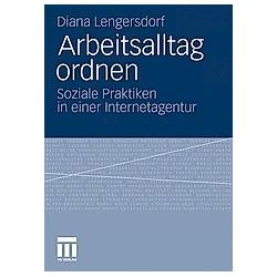 Arbeitsalltag ordnen. Diana Lengersdorf  - Buch