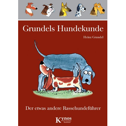 Grundels Hundekunde als Buch von Heinz Grundel