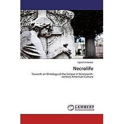 Necrolife. Ingrid Fernandez  - Buch