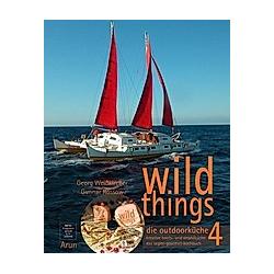 wild things - die outdoorküche, m. 1 DVD