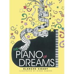 The Piano of Dreams als Buch von Blanche Coady
