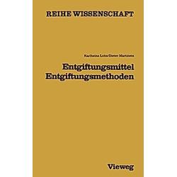 Entgiftungsmittel - Entgiftungsmethoden. Karlheinz Lohs  - Buch