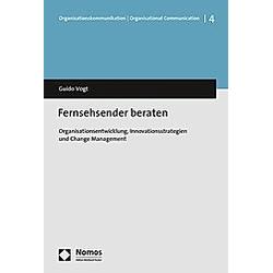 Fernsehsender beraten. Guido Vogt  - Buch