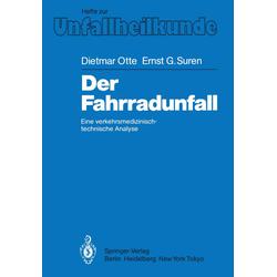 Der Fahrradunfall als Buch von Dietmar Otte/ Ernst G. Suren/ D. Otte