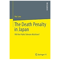 The Death Penalty in Japan. Mai Sato  - Buch