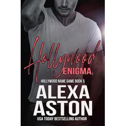 Hollywood Enigma (Hollywood Name Game #5): eBook von Alexa Aston
