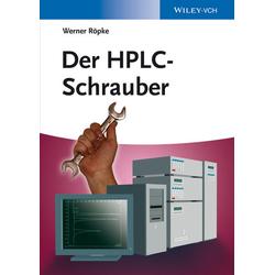 Der HPLC-Schrauber als Buch von Werner Röpke