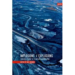 Implosions /Explosions als Buch von