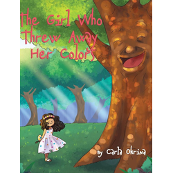 The Girl Who Threw Away Her Colors als Buch von Carla Okrina